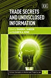 img - for Trade Secrets and Undisclosed Information (Critical Concepts in Intellectual Property Law series, #10) book / textbook / text book