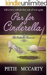 Par for Cinderella (The Cinderella Romances Book 3)