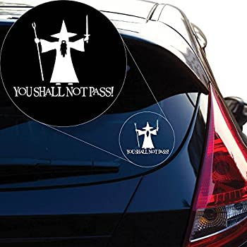 "Lord of the Rings You Shall Not Pass Vinyl Decal Sticker # 840 (4"" x 4.9"", White)"