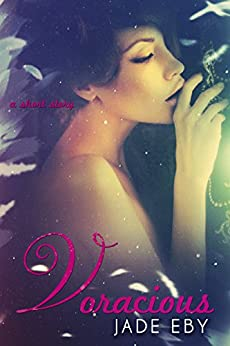 Voracious (Back to Bad Book 2) by [Eby, Jade]