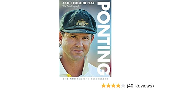 Ricky Ponting At The Close Of Play Pdf