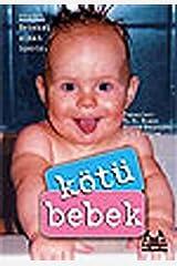 Kotu Bebek Paperback