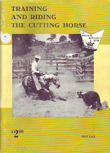 Training and Riding the Cutting Horse (A Western Horseman Book)