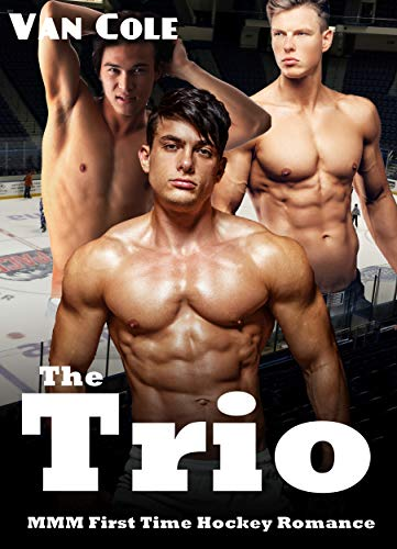 The Trio: MMM First Time Hockey Romance