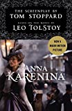 Anna Karenina: The Screenplay: Based on the Novel by Leo Tolstoy
