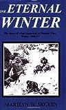 One Eternal Winter, Marilyn W. Seguin, 0828320608
