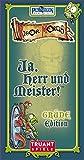 Ja, Herr und Meister!: Grüne Edition