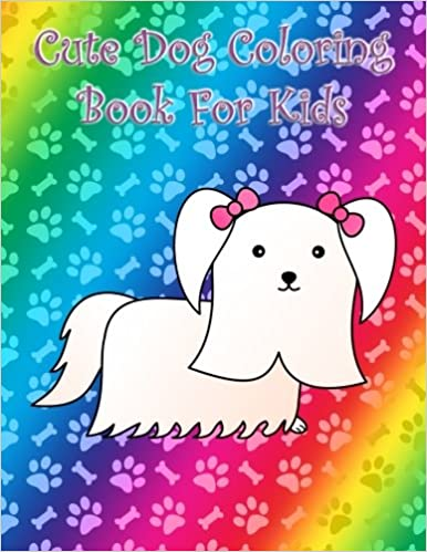 Cute Dog coloring book for kids: Big large and easy dogs ...
