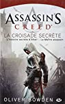 Assassin's Creed, tome 3 : La croisade secrète par Bowden