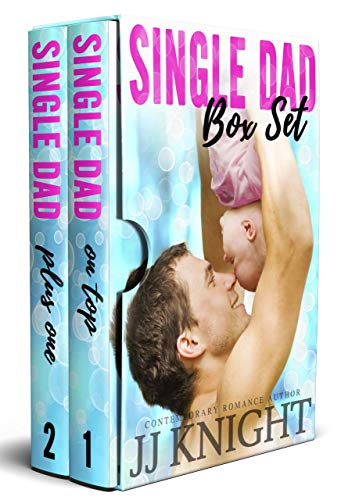 Single Dad on Top: The Complete Series Boxed Set: A Baby and Clueless Billionaire Romantic Comedy Duet ()