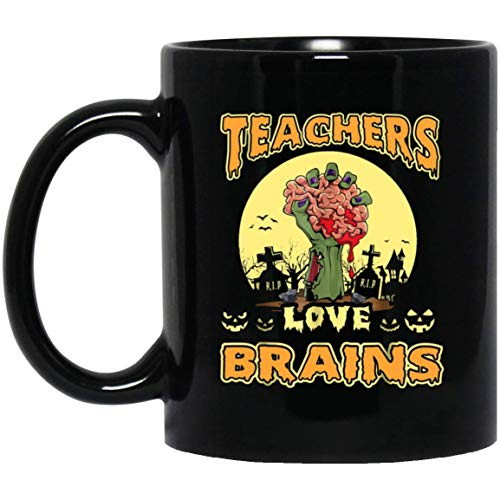 Teachers love brains, Zombie Halloween Costume gifts 11 oz. Black Mug -