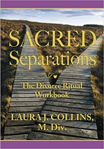Book Sacred Separations: The Divorce Ritual Handbook