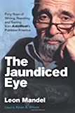 The Jaundiced Eye, Leon Mandel, 0982173350