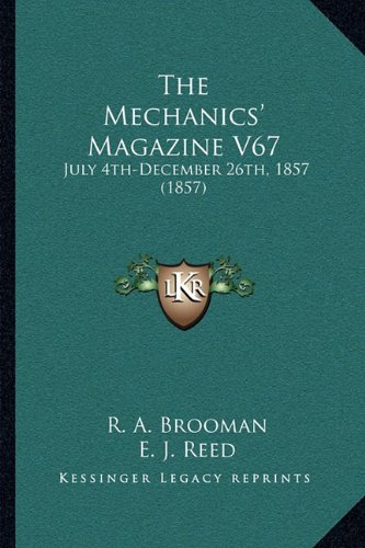 Download The Mechanics' Magazine V67: July 4th-December 26th, 1857 (1857) ebook