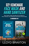 DIY Homemade Face Mask and Hand Sanitizer: Easy