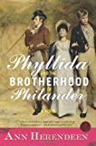 Phyllida and the Brotherhood of Philander, Ann Herendeen, 0061451363
