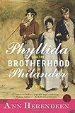 Phyllida and the Brotherhood of Philander, Ann Herendeen, 0061451363