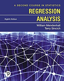 A Second Course in Statistics: Regression Analysis (6th Edition
