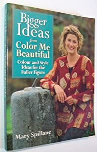 bigger ideas from color me beautiful color and style advice for the fuller figure - Color Me Beautiful Book