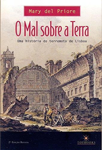 O Mal sobre a Terra: Uma história do terremoto de Lisboa