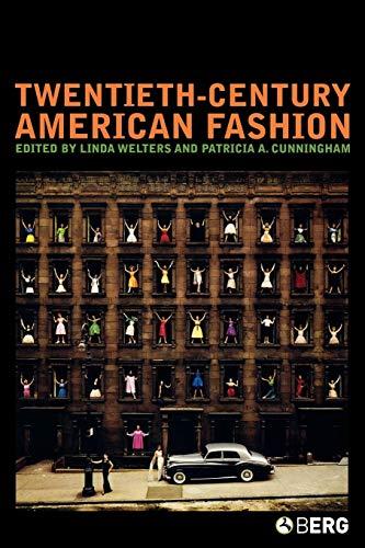 (Twentieth-Century American Fashion (Dress, Body,)