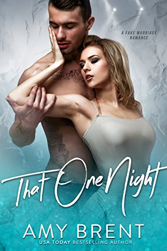 That One Night: A Fake Marriage Romance cover