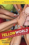 The Yellow World, Albert Espinosa, 0345538129