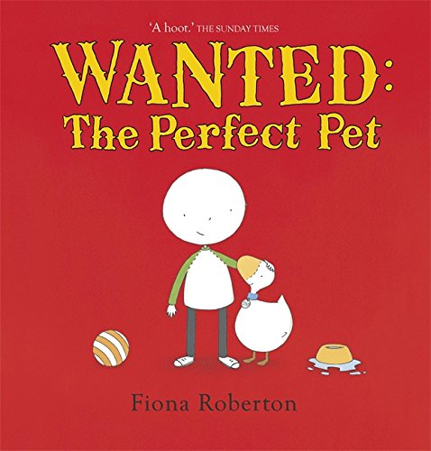 Wanted: The Perfect Pet (Spot & Henry): Amazon.co.uk: Fiona ...