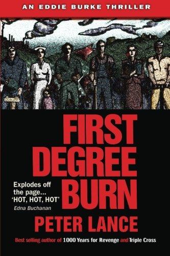 Download First Degree Burn: An Eddie Burke Thriller pdf