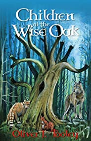 Children of the Wise Oak (English Edition)
