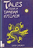 Tales from a Taiwan Kitchen, Cora Cheney, 0396072917