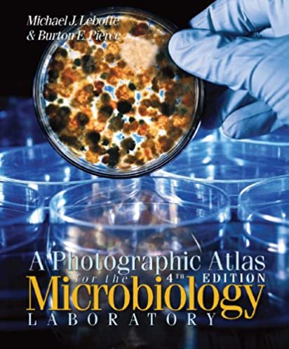 a photographic atlas for the microbiology laboratory michael j rh amazon com Microbiology Laboratory Manual Answers Sheets Microbiology Lab Manual General