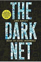 The Dark Net by Bartlett, Jamie (2014) Paperback Unknown Binding