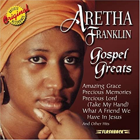 Aretha Franklin - Gospel Greats (Love Songs Aretha Franklin)