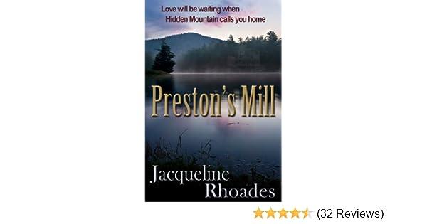 Prestons Mill A Contemporary Romance Hidden Mountain Book 1