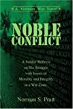Noble Conflict, Norman Pratt, 0595332943