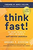 Think Fast!: The insight you need to compete and