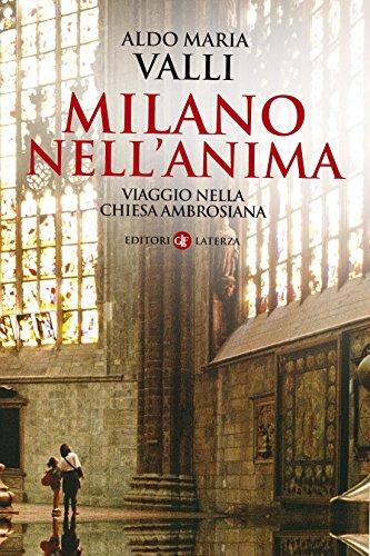 [Milano nell'anima: Viaggio nella Chiesa ambrosiana (I Robinson. Letture) (Italian Edition)] (Milano Anime Costumes)