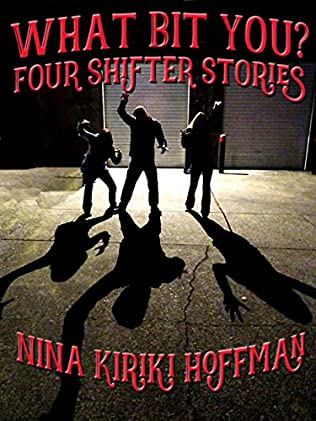 book cover of What Bit You?: Four Shifter Stories