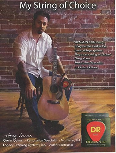 Magazine Print ad: 2013 Restoration Specialist Greg Voros of Gruhn Guitars, for Dragon Skin Guitar Strings, My String of Choice'