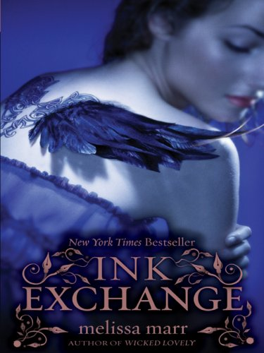 Ink Exchange (Wicked Lovely Book 2) by [Marr, Melissa]