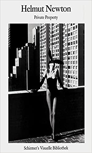 helmut newton private property schirmer visual library