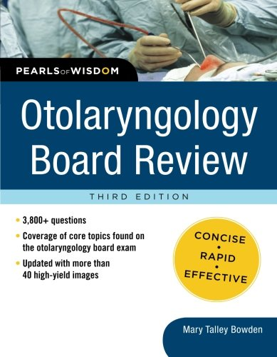 Otolaryngology Board Review: Pearls of Wisdom, Third Edition