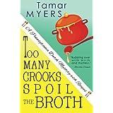 Too Many Crooks Spoil the Broth (Pennsylvania Dutch Mystery)