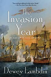 The Invasion Year: An Alan Lewrie Naval Adventure (Alan Lewrie Naval Adventures Book 17)