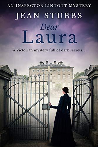 Victorian Star - Dear Laura: A Victorian mystery full of dark secrets... (Inspector Lintott Mysteries Book 1)