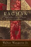 Ragman - reissue: And Other Cries of Faith (Wangerin, Walter)