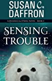 img - for Sensing Trouble (A Jennings and O'Shea Novel) (Volume 1) book / textbook / text book