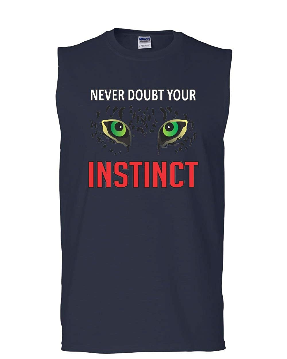 Never Doubt Your Instinct Muscle Shirt Motivation Inspiration Nature Sleeveless