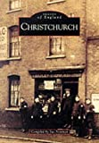 img - for Images of England: Christchurch (Archive Photographs) by Sue Newman (1998-03-30) book / textbook / text book